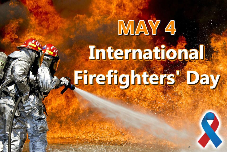 ۴ مه، روز جهانی آتش نشان + تاریخچه